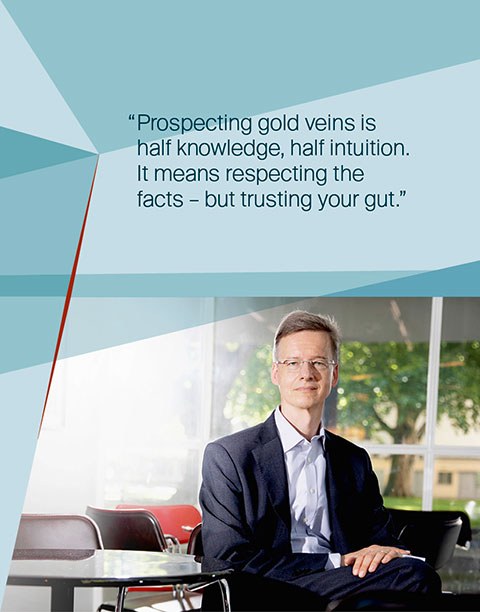 Dr. Ulrich Riedel, Consultant - Prospecting gold veins is half knowledge, half intuition. It means respecting the facts – but trusting your gut.